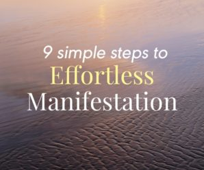 9 Simple Steps to Effortless Manifestation