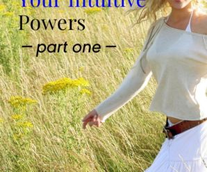 10 Ways to Unleash Your Intuitive Powers